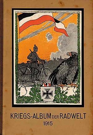Kriegs-Album der Rad-Welt 1915. 13.Jahrgang: Sport-Album der Radwelt13