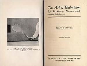 The Art of Badminton: Badminton - Thomas, Sir George