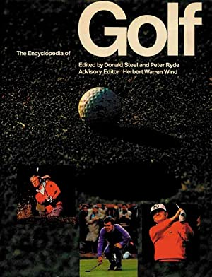 The Shell International Encyclopedia of Golf.: Golf - Steel/Ryde