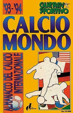 Calcio Mondo 93/94 - Almanacco del calcio: Lanzarini/Donnini