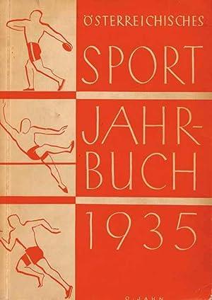 Österreichisches Sport-Jahrbuch 1935. 4. Jahrgang des Körpersport-Jahrbuches des ö...