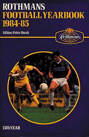 Rothmans Football Yearbook 1984-85: Rothmans 1984