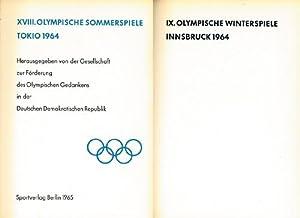Tokyo und IX. Olympische Winterspiele Innsbruck 1964.: XVIII.Olympische Spiele