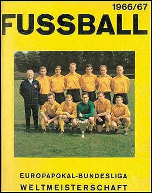 Fußball Bildersammelband 1966/67. Europapokal-Bundesliga-Weltmeisterschaft.: ...