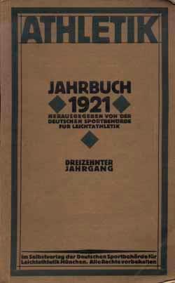 Athletik Jahrbuch 1921.: Athletik Jahrbuch 1921