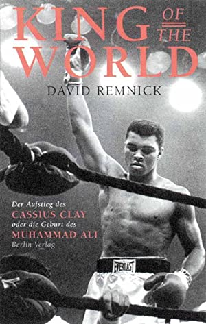King of the World.: Muhammad Ali -