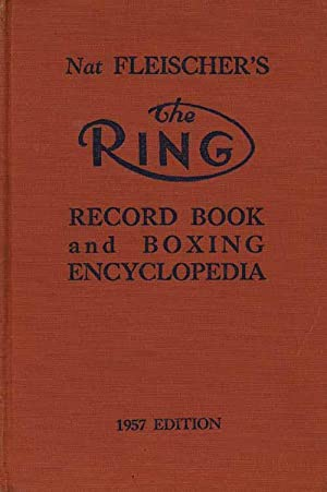 The 1955 Ring boxing encyclopedia and record book.: Fleischer 55, Nat