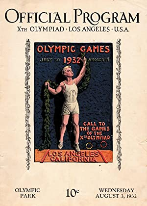 Xth Olympiad Los Angeles U.S.A. 3.8.1932. Olympic Park.: Official Program 1932