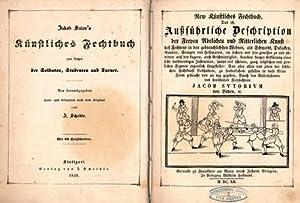 Künstliches Fechtbuch zum Nutzen der Soldaten, Studenten und Turner. Neu herausgegeben wort- ...