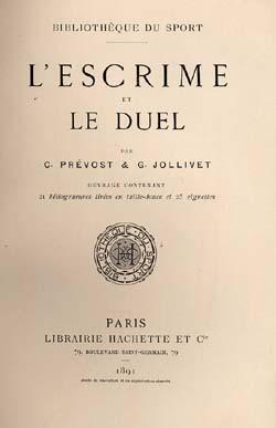 L'Escrime et le Duel.: Fechten -Pr�vost/Jollivet