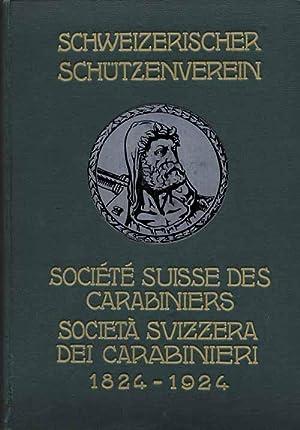 Gedenkschrift zum 100jährigen Jubiläum des Schweizerischen Schützenvereins 1824 -...