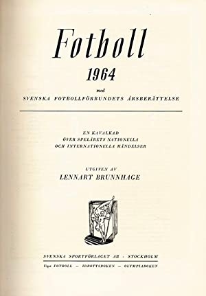 Fotboll 1964.Svenska Fotbollförbundets: Brunnhage (Hrg.)