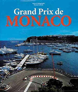 Grand Prix de Monaco.: Schlegelmilch, Rainer W.
