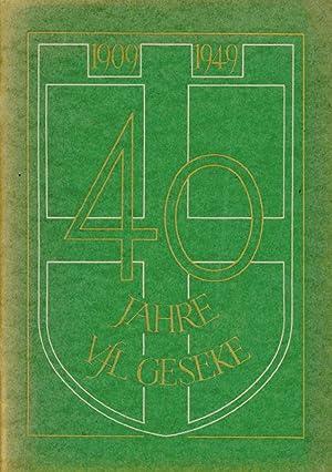 Festbuch zur 40.jähr.Gründungsfeier des Vereins für Leibesübungen 09 Geseke. ...