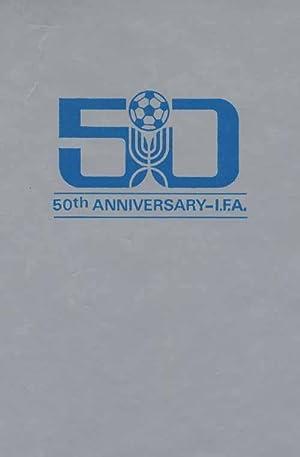 50th Anniversary - Israel Football Association 1928 -1978.: Arazi/Paz/Kohn