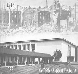 10 Jahre Hessischer Fußball-Verband 1949-1959.: 10 Jahre Hessischer