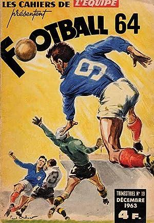 Football 64. Les Cahiers de L'Equipe. (Französisch): Football '64