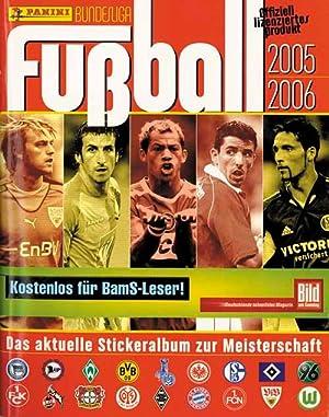 Bundesliga Fußball. Das aktuelle Stickeralbum zur Meisterschaft 2005/06.: ...