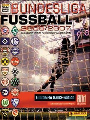Bundesliga Fußball. Das aktuelle Stickeralbum zur Meisterschaft 2006/07.: ...