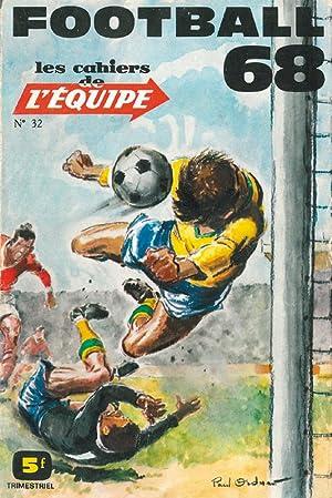 Football '68. Les Cahiers de L'Equipe. (Französisch): Football '68