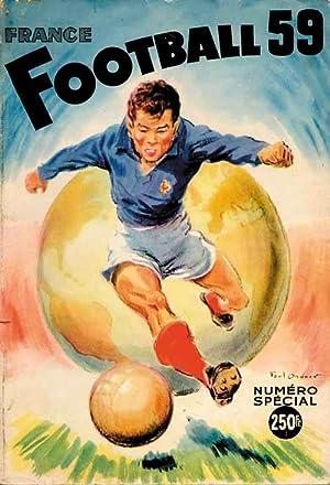 Football '59. Les Cahiers de L'Equipe. —Mit 60 Seite über die WM 1958.(Franzö...