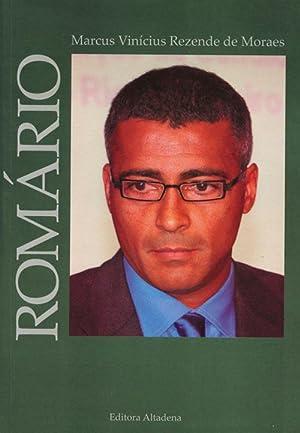 Romário: Romário -Moraes, Marcus Vinicius