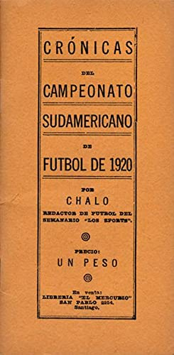 Crónicas del Campeonato Sudamericano de Futbol de 1920.: Chalo