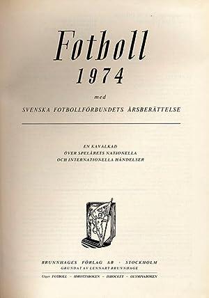 Fotboll 1974.: Brunnhage /, Sjöman