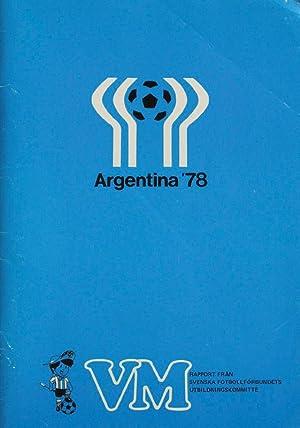 Argentina '78: VM-Rapport
