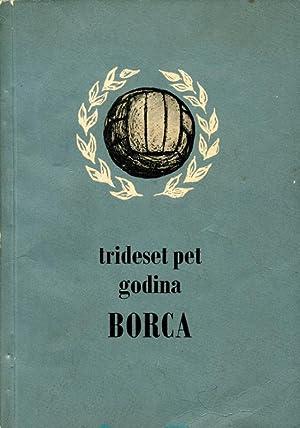 Trideset Pet Godina Borca. 1926-1961.: Banja Luka - Ravlic, Aleksandar