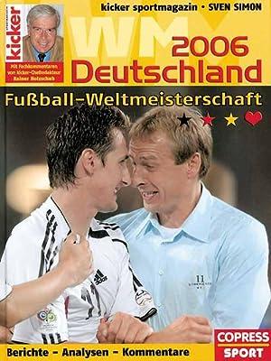 Fußball-WM Deutschland 2006: Simon 06, Sven