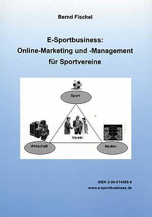 Online-Marketing und Management für Sportvereine: Fischel, Bernd