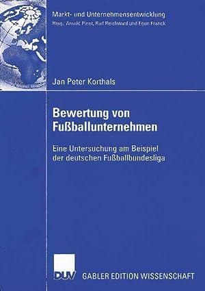 Bewertung von Fußballunternehmen - Eine Untersuchung am: Korthals, Jan Peter