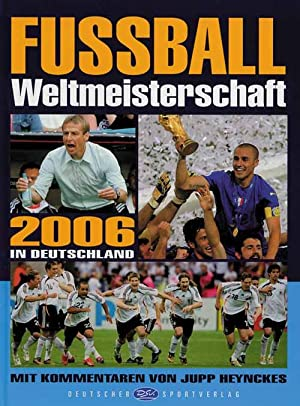 Fussball Weltmeisterschaft 2006 in Deutschland: Giersberg 06