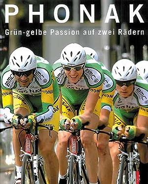Phonak - Grün-gelbe Passion auf zwei Rädern - mit DVD.: Lüchinger / Kobler