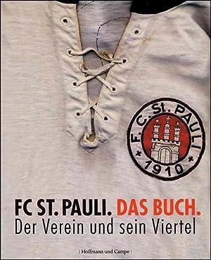 FC St. Pauli - Das Buch - Der Verein und sein Viertel: St.Pauli - Nagel / Pahl
