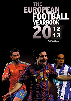The European Book Of Football 2012/2013: Hammond, Mike