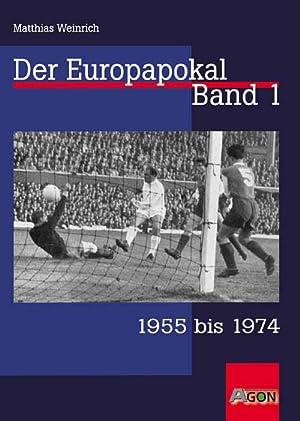 Der Europapokal 1955 bis 1974: Weinrich, Matthias