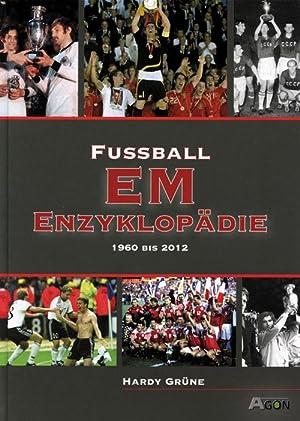 Fußball-EM Enzyklopädie 1960-2012: Grüne, Hardy