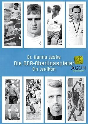 Die DDR-Oberligaspieler - Ein Lexikon: Leske, Dr. Hanns