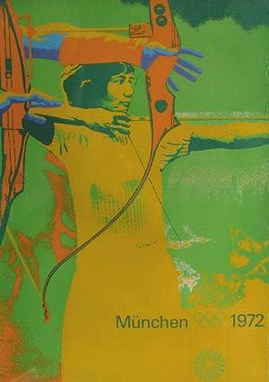 Werbeplakat Olympische Spiele München 1972 - Motiv Bogenschießen.: Plakat OSS72