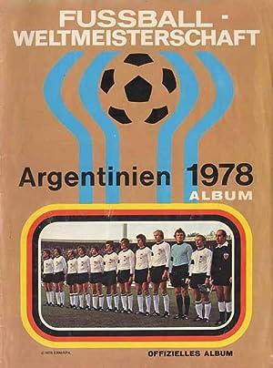 Fußball Weltmeisterschaft Argentinien 1978 Album.: Sammelbilder-Americana