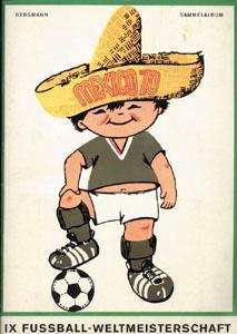 IX.Fußball-Weltmeisterschaft Mexico 70. Ein Bergmann-Sportalbum.: Sammelbilder-Bergmann 70
