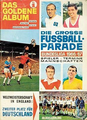 Die große Fußball-Parade. Bundesliga 1966/67 und Weltmeisterschaft in England.: ...