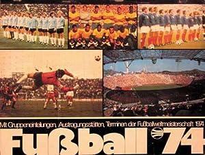 Kalender 1974 - Fußball '74.: Kalender 1974, Mohn-Druck