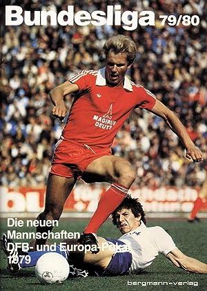 Bundesliga 79/80. Die neuen Mannschaften, DFB- und Europa-Pokal 1979.: Sammelbilder-Bergmann ...