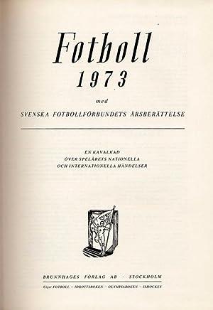 Fotboll 1973.: Brunnhage /, Sjöman