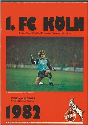 1.FC Köln 1982 Kalender. Vereinskalender.: K�ln 1.FC - 1982