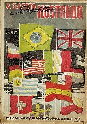 Illustrada. Edicao comemorativa do campeonato de futebol 1950.: A Gazeta Esportiva