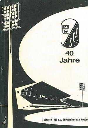 40 Jahre Sportclub 1925 e.V. Schwenningen am Neckar: Schwenningen